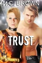 Trust ebook by H.C. Brown
