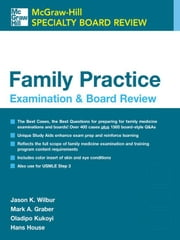 Family Practice Examination and Board Review ebook by Wilbur, Jason K.