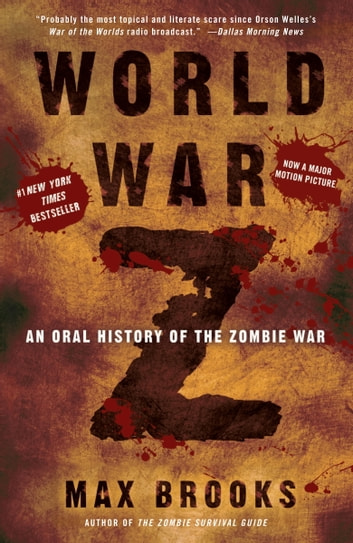 World War Z - An Oral History of the Zombie War e-kirjat by Max Brooks