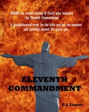 Eleventh Commandment ebook by C.J. Lanet