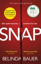Snap - The Sunday Times Bestseller ekitaplar by Belinda Bauer