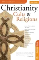 Christianity, Cults and Religions Leader Guide ebook by Rose Publishing