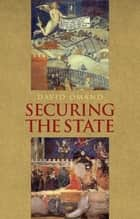 Securing The State ebook by David Omand