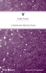 Under His Protection ebook by Linda Turner