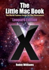 The Little Mac Book, Leopard Edition ebook by Robin Williams