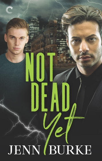 Not Dead Yet ebook by Jenn Burke
