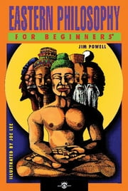 Eastern Philosophy For Beginners ebook by Jim Powell,Joe Lee
