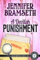 A Devilish Punishment e-bog by Jennifer Bramseth