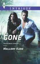 Gone ebook by Mallory Kane
