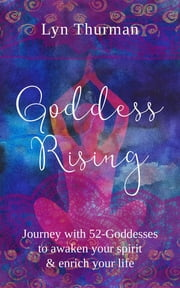 Goddess Rising ebook by Lyn Thurman