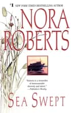 Sea Swept ebook by Nora Roberts
