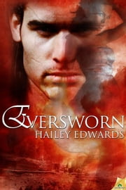 Eversworn ebook by Hailey Edwards