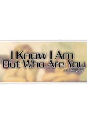 I Know I Am But Who Are You ebook by Harry Jay