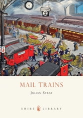 Mail Trains ebook by Julian Stray