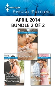 Harlequin Special Edition April 2014 - Bundle 2 of 2 - More Than She Expected\One Night with the Boss\Recipe for Romance ebook by Karen Templeton,Teresa Southwick,Olivia Miles