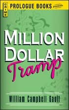 Million Dollar Tramp ebook by William Campbell Gault