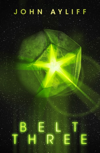 Belt Three ebook by John Ayliff