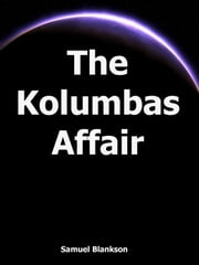 The Kolumbas Affair ebook by Blankson, Samuel