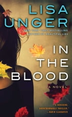 In the Blood, A Novel