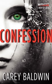 Confession ebook by Carey Baldwin