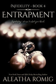 Entrapment ebook by Aleatha Romig
