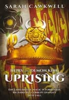 Uprising ebook by Sarah Cawkwell
