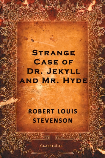Strange Case of Dr. Jekyll and Mr. Hyde ebook by Robert Louis Stevenson