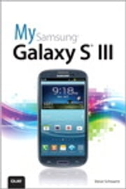 My Samsung Galaxy S III ebook by Steve Schwartz