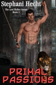 Primal Passions ebook by Stephani Hecht