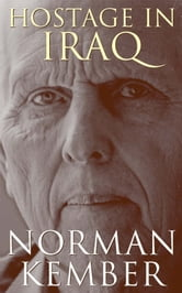 Hostage in Iraq ebook by Norman Kember