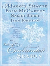 AN Enchanted Season ebook by Nalini Singh,Maggie Shayne,Erin McCarthy,Jean Johnson