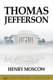 Thomas Jefferson ebook by Henry Moscow