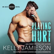 Playing Hurt audiobook by Kelly Jamieson