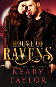 House of Ravens ebook by Keary Taylor