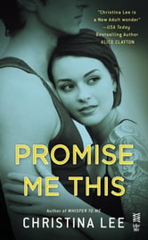 Promise Me This - Between Breaths ebook by Christina Lee