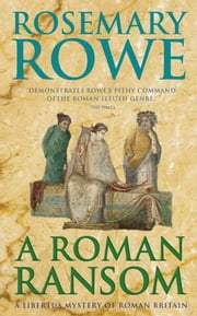 A Roman Ransom ebook by Rosemary Rowe