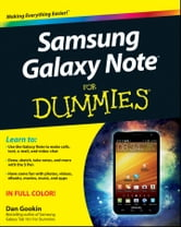 Samsung Galaxy Note For Dummies ebook by Dan Gookin