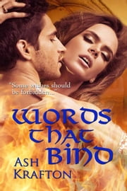 Words That Bind ebook by Ash  Krafton
