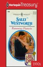 Runaway Fiancee ebook by Sally Wentworth