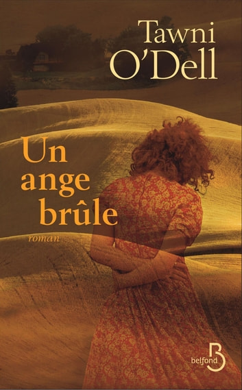 Un ange brûle eBook by Tawni O'DELL