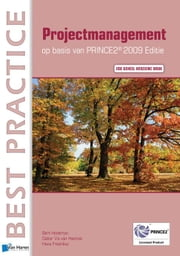 Projectmanagement op basis van PRINCE2® Editie 2009 - 2de geheel herziene druk ebook by Kobo.Web.Store.Products.Fields.ContributorFieldViewModel