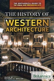 The History of Western Architecture ebook by Natasha Dhillon