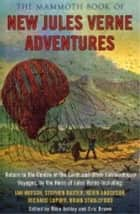 The Mammoth Book of New Jules Verne Stories ebook by Mike Ashley, Eric Brown, Mike Ashley