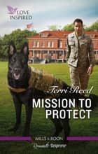 Mission To Protect ebook by