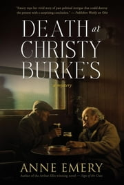 Death at Christy Burke's: A Mystery ebook by Emery, Anne