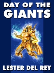 Day of the Giants ebook by Lester del Rey