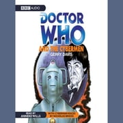 Doctor Who And The Cybermen audiobook by Gerry Davis