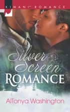 Silver Screen Romance ebook by Altonya Washington