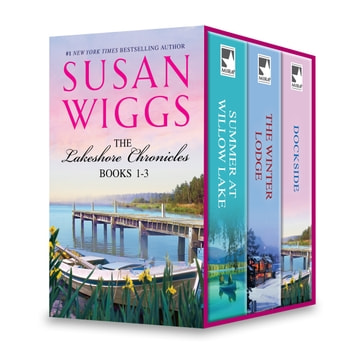 Susan Wiggs Lakeshore Chronicles Series Book 1-3 - An Anthology ebook by Susan Wiggs