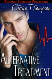 Alternative Treatment ebook by Claire Thompson
